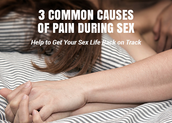 Cause of pain during sex