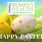 Women's Health and Menopause Center Happy Easter 2018