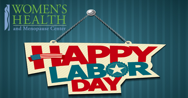 Women's Health and Menopause Center Labor Day 2018