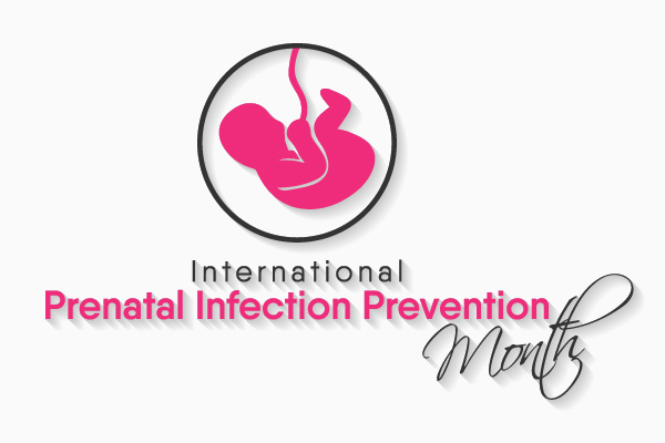 International Prenatal Infection Month 2020