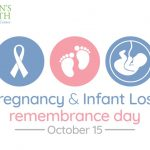 Womens's Health Pregancy and Infant Loss Rememberance Day 2020