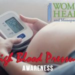 Women's Health and Menopause Center High Blood Pressure During Pregnancy